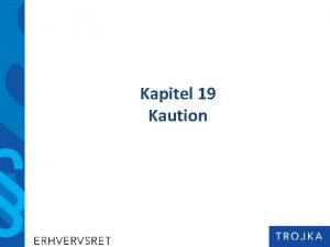 Kapitel 19 Kaution Kapitel 18 Kreditaftaler 1 2
