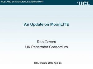 MULLARD SPACE SCIENCE LABORATORY An Update on Moon