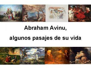 Abraham Avinu algunos pasajes de su vida Abraham