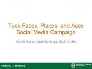 Tuck Faces Places and Aces Social Media Campaign