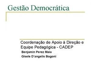 Gesto Democrtica Coordenao de Apoio Direo e Equipe