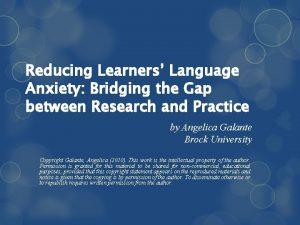Reducing Learners Language Anxiety Bridging the Gap between