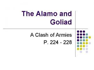 The Alamo and Goliad A Clash of Armies