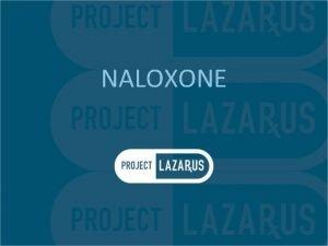 NALOXONE Naloxone in the Brain N opioid receptors