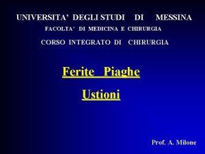 UNIVERSITA DEGLI STUDI DI MESSINA FACOLTA DI MEDICINA