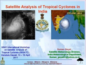 Satellite Analysis of Tropical Cyclones in India WMO