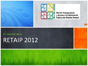 1 reunin de la RETAIP 2012 CERTIFICADOS 100