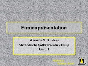 Firmenprsentation Wizards Builders Methodische Softwareentwicklung Gmb H Wizards
