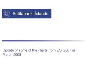Selabanki slands Update of some of the charts