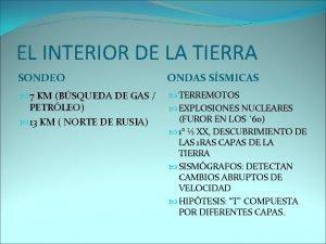 EL INTERIOR DE LA TIERRA SONDEO ONDAS SSMICAS