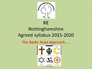 RE Nottinghamshire Agreed syllabus 2015 2020 The Banks