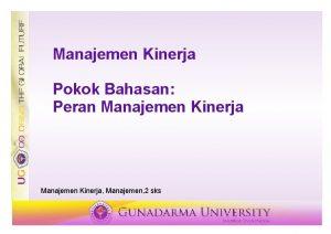 Manajemen Kinerja Pokok Bahasan Peran Manajemen Kinerja Manajemen