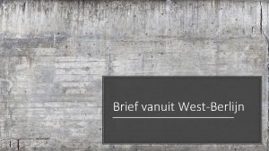 Brief vanuit WestBerlijn Vanuit Oost of West Berlijn