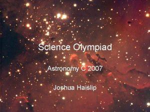 Science Olympiad Astronomy C 2007 Joshua Haislip Stellar