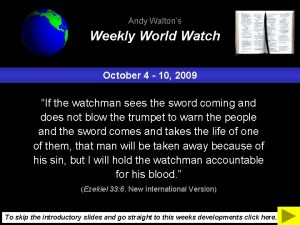 Andy Waltons Weekly World Watch October 4 10