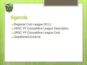 Agenda Regional Club League RCL 3 RSC YP