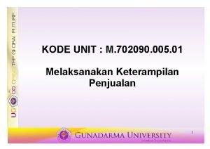 KODE UNIT M 702090 005 01 Melaksanakan Keterampilan