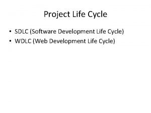 Project Life Cycle SDLC Software Development Life Cycle