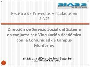 Registro de Proyectos Vinculados en SIASS Direccin de