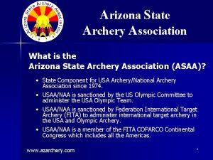 Arizona State Archery Association What is the Arizona