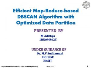 Efficient MapReducebased DBSCAN Algorithm with Optimized Data Partition