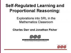 SelfRegulated Learning and Proportional Reasoning Explorations into SRL