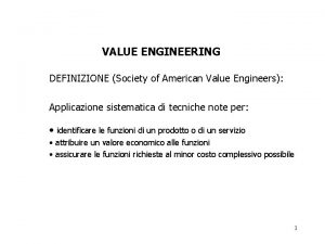 VALUE ENGINEERING DEFINIZIONE Society of American Value Engineers
