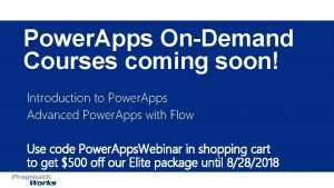 Power Apps OnDemand Courses coming soon Introduction to