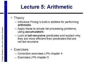 Lecture 5 Arithmetic Patrick Blackburn Johan Bos Kristina