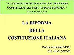 LA COSTITUZIONE ITALIANA E IL PROCESSO COSTITUZIONALE NELLUNIONE