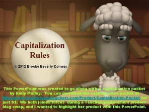 Capitalization Rules 2012 Brooke Beverly Conway This Power