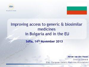 Improving access to generic biosimilar medicines in Bulgaria