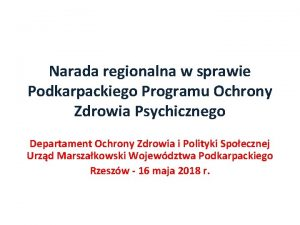 Narada regionalna w sprawie Podkarpackiego Programu Ochrony Zdrowia