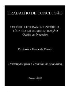 TRABALHO DE CONCLUSO COLGIO LUTERANO CONCRDIA TCNICO EM
