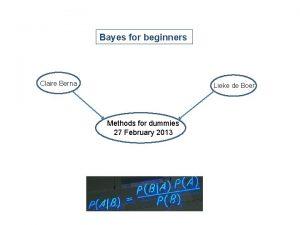 Bayes for beginners Claire Berna Lieke de Boer