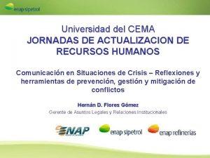 Universidad del CEMA JORNADAS DE ACTUALIZACION DE RECURSOS