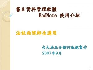 End Note End Note http www endnote com