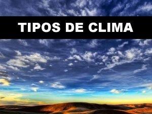 TIPOS DE CLIMA CLIMAS QUENTES Clima Equatorial Zona