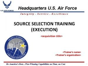 Headquarters U S Air Force Integrity Service Excellence