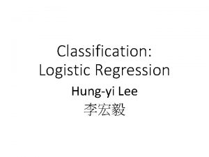 Classification Logistic Regression Hungyi Lee Step 1 Function