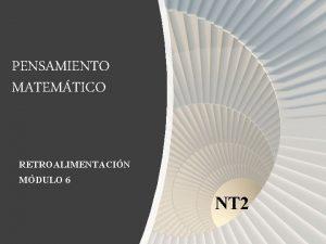 PENSAMIENTO MATEMTICO RETROALIMENTACIN MDULO 6 NT 2 En