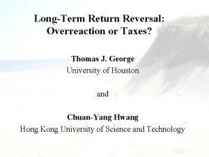 LongTerm Return Reversal Overreaction or Taxes Thomas J