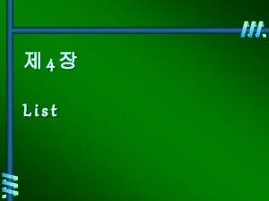 4 List 1 typedef struct list Node list