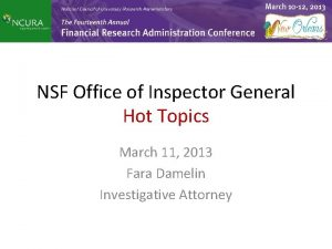 NSF Office of Inspector General Hot Topics March