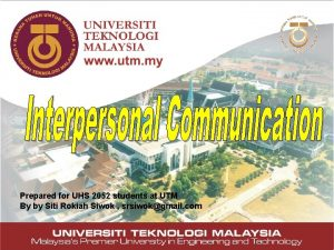 Prepared for UHS 2052 students at UTM By