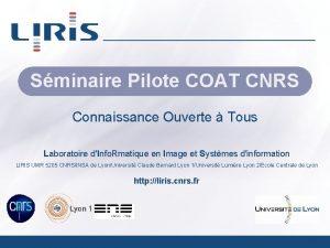 Sminaire Pilote COAT CNRS Connaissance Ouverte Tous Laboratoire