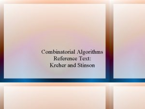 Combinatorial Algorithms Reference Text Kreher and Stinson Combinatorial