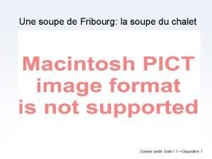 Une soupe de Fribourg la soupe du chalet