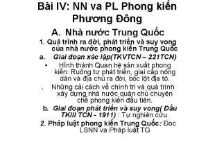 Bi IV NN va PL Phong kin Phng