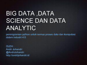 BIG DATA DATA SCIENCE DAN DATA ANALYTIC pemrograman
